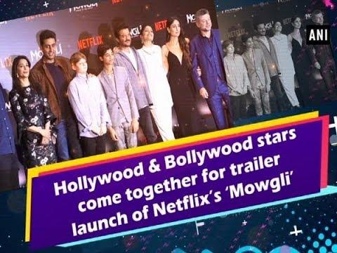 Les stars d'Hollywood et de Bollywood se rencontrent pour le lancement de la bande annonce du film « Mowgli » de Netflix – #ANI News – VIDEO