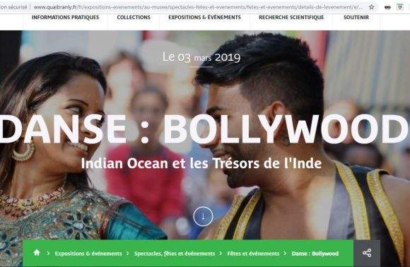 MUSÉE QUAI BRANLY – 2 ET 3 MARS 2019 – WEEK END INDE – DANSE : BOLLYWOOD Indian Ocean