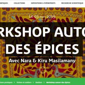 MUSÉE QUAI BRANLY – 2 ET 3 MARS 2019 – WEEK END INDE – WORKSHOP AUTOUR DES ÉPICES Avec Nara & Kiru Masilamany